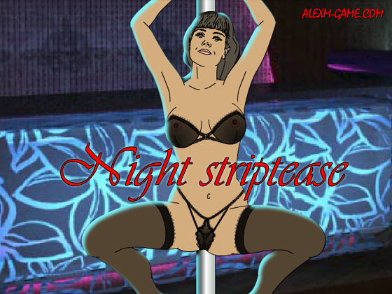 Night striptease