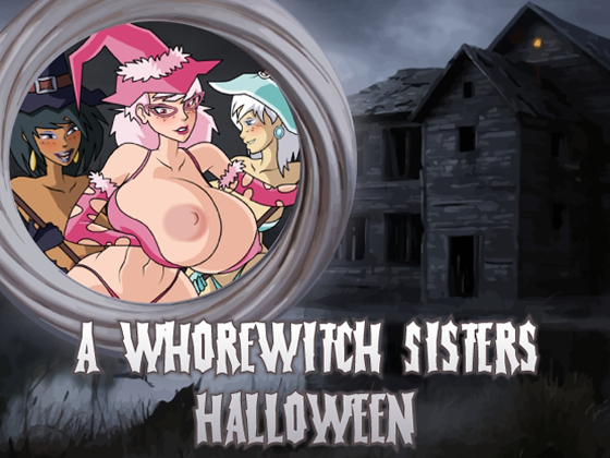 A Whorewitch Sisters Halloween