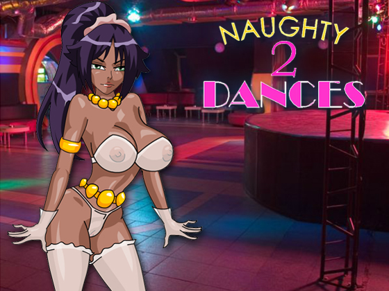Naughty Dances 2