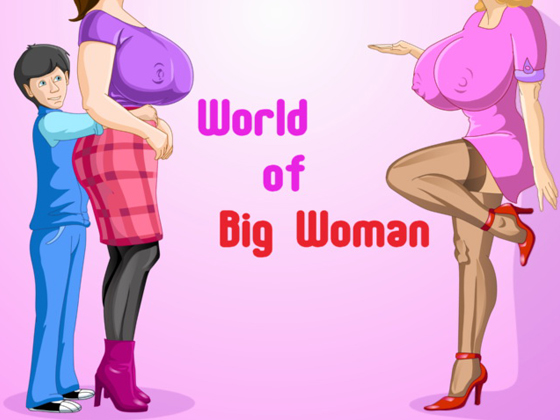 World of Big Woman