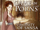 Game of Porns: Virginity of Sansa